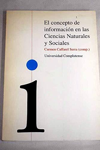 9788492227501: El concepto de informacion en las ciencias naturales y sociales