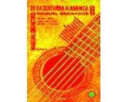 El Manual Didactico De La Guitarra Flamenca: Granados, Manuel
