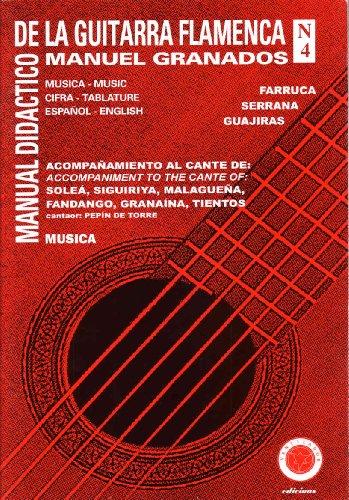 9788492230624: El Manual Didactico De La Guitarra Flamenca (Manual De La Guitarra Flamenca) (Vol 4)