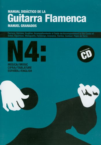 Manual Didactico de la Guitarra Flamenca Volume 4 (Spanish Edition): Manuel Granados