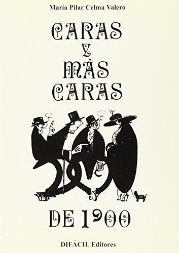 9788492235612: Caras y máscaras de 1900 : siluetas literarias