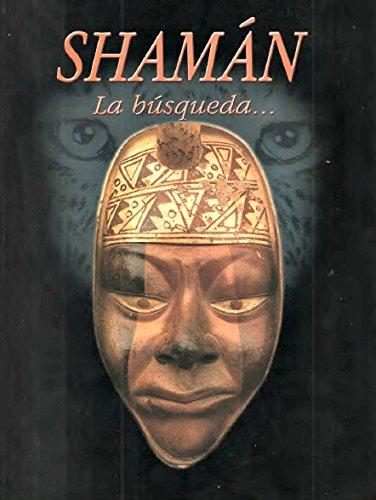 9788492239481: Shaman: la busqueda [May 01, 2000] Hurtado, Luis