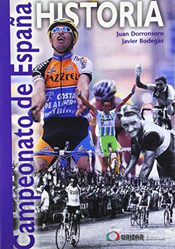 9788492239566: Historia del campeonato de España (ciclismo)