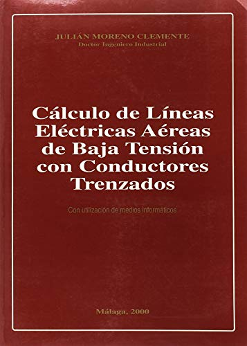 9788492239627: Cálculo de líneas eléctricas aéreas de baja tensión