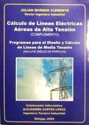 9788492239641: Cálculo de líneas eléctricas aéreas de alta tensión