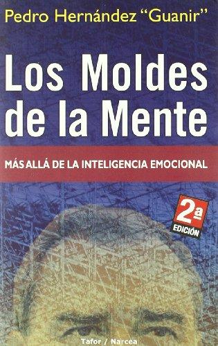 9788492243198: Los moldes de la mente