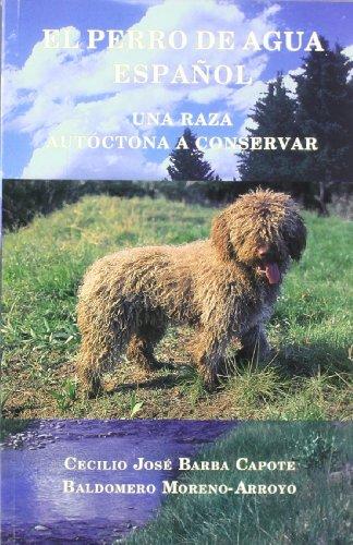 9788492249633: Perro de agua español, el