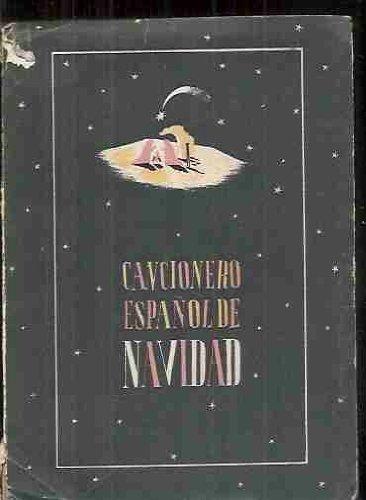 9788492250585: Cancionero de navidad: villancicospopulares españoles
