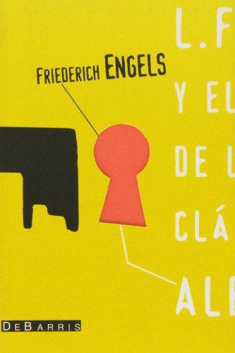 9788492250721: Ludwing Feuerbach y el fin de la filosofia clasica alemana