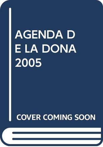 9788492250738: AGENDA DE LA DONA 2005