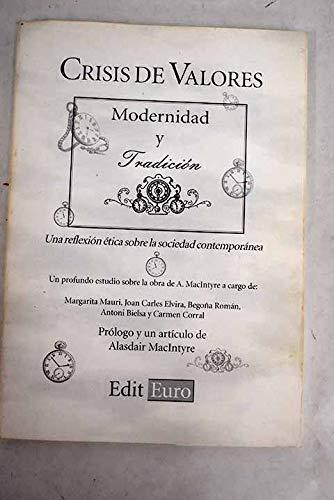 9788492255306: Crisis de valores, modernidad y tradicion: Una reflexion etica sobre la sociedad contemporanea (Spanish Edition)