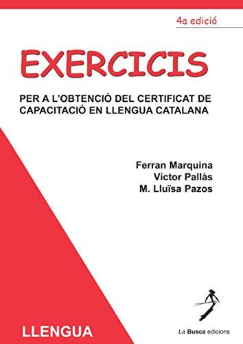 9788492257744: Exercicis: Per a L'Obtencio del Certificat de Capacitacio en Llengua Catalana (Catalan Edition)