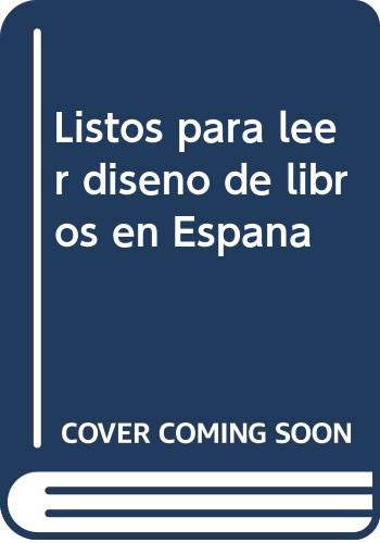 9788492258734: Listos Para Leer: Diseno de Libros En Espana / Ready to Read: Book Design from Spain