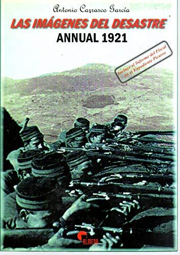 9788492264490: Las imagenes del desastre: Annual, 1921 (Spanish Edition)