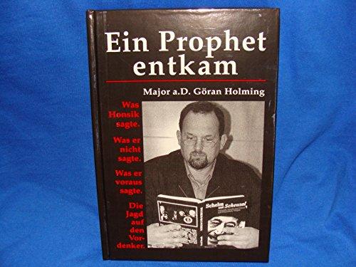 Ein prophet entkam: Göran Holming