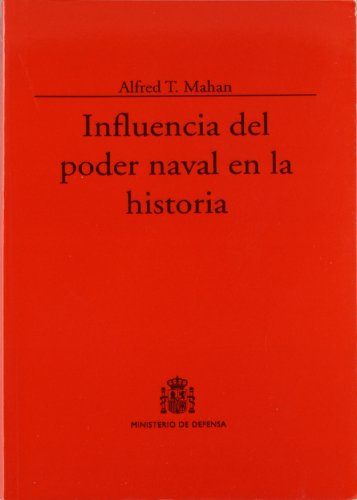 9788492306756: INFLUENCIA DEL PODER NAVAL EN LA HISTORIA