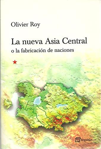 9788492311224: Nueva Asia Central,La