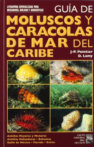 9788492312290: Guia de moluscos y caracolas del mar caribe