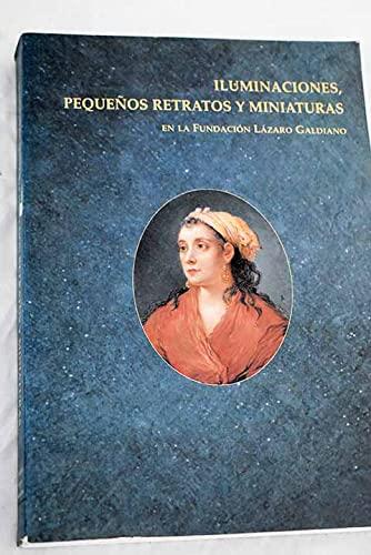 Iluminaciones, pequenos retratos y miniaturas en la: Espinosa Martín, M.