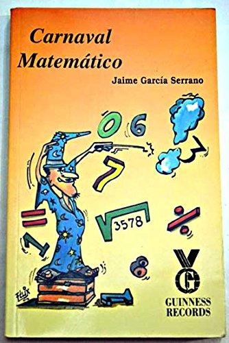 9788492331512: Carnaval Matematico