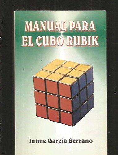 9788492331536: Manual Para El Cubo Rubik