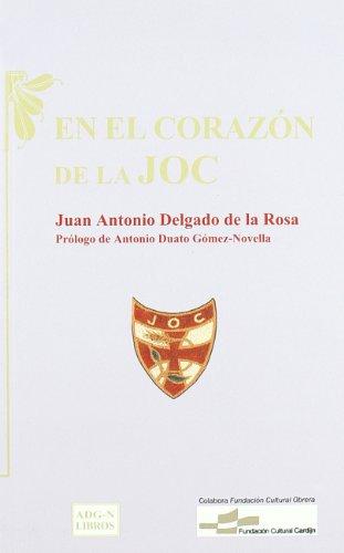 9788492333066: En El Corazon De La Joc