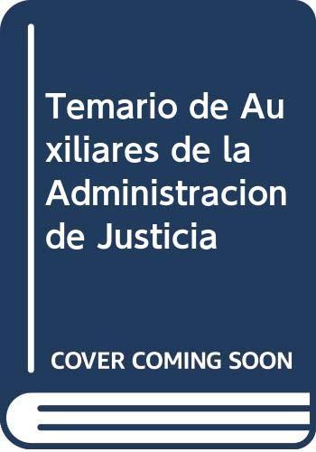 9788492335107: Temario de Auxiliares de la Administración de Justicia