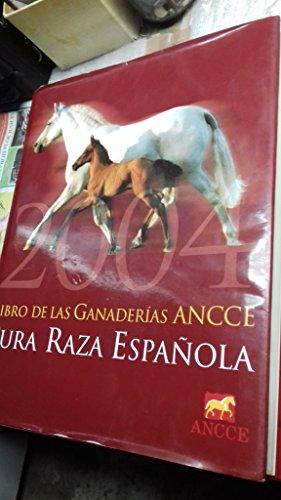 LIBRO DE LAS GANADERIAS ANCCE. PURA RAZA