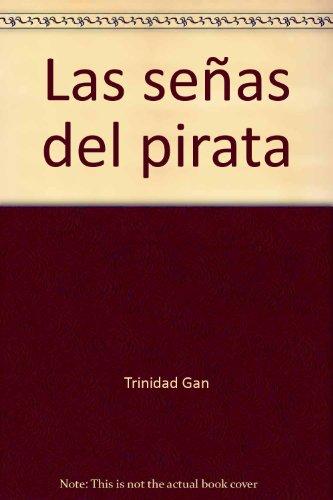 9788492339150: Las señas del pirata