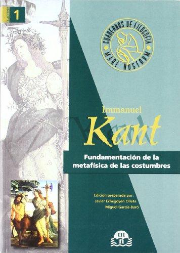 9788492349937: Fundamentación de la metafísica de las costumbres : Immanuel Kant