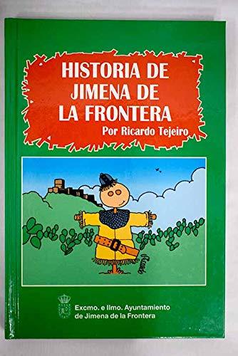 9788492353200: Historia de Jimena de la Frontera