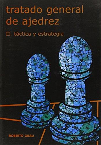 9788492361250: Tratado general de ajedrez