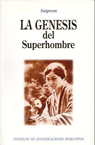 9788492362523: Genesis Del Superhombre