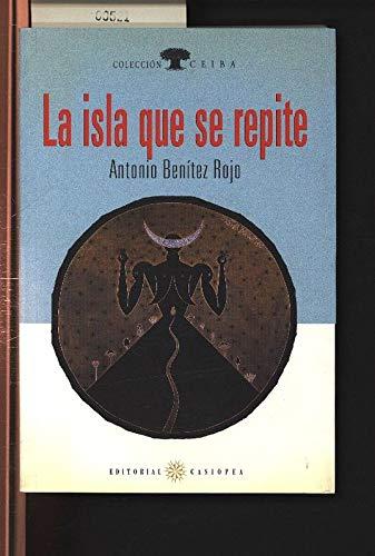 9788492364923: La isla que se repite (Colección Ceiba)