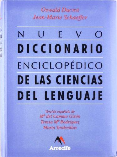 Nuevo Diccionario Enciclopedico Delas Ciencias Del Lenguaje (8492379200) by Oswald Ducrot; Jean-Marie Schaeffer