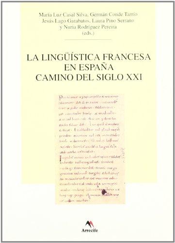 9788492379286: La Linguistica Francesa En Espana Camino Del Siglo Xxi