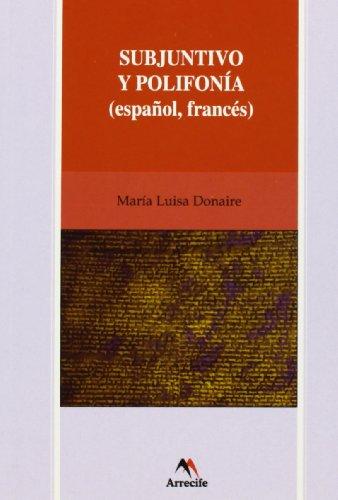 9788492379293: Subjuntivo y polifonia (español, frances)
