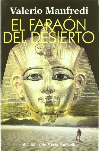 9788492386949: El faraon del desierto