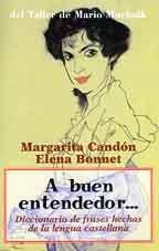 9788492386970: A buen entendedor-- : diccionario de frases hechas de la lengua castellana