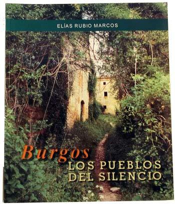 9788492387823: Burgos. Los Pueblos Del Silencio