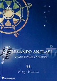 9788492393015: Levando Anclas (+cd) - 20 Años De Viajes Y Aventuras