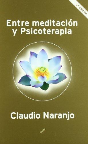 9788492393343: Entre meditacion y psicoterapia