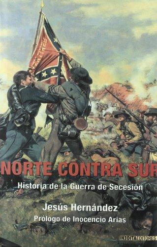 9788492400089: Norte Contra Sur - Historia De La Guerra De Secesion (Historia Inedita)