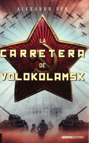 9788492400430: Carretera De Volokolamsk, La (Cuadernos De La Trinchera)