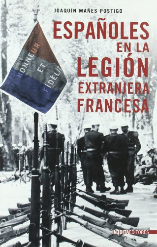 ESPAÑOLES EN LA LEGION EXTRANJERA FRANCESA: MAÑES POSTIGO, JOAQUIN