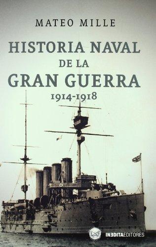 9788492400607: Historia naval de la gran guerra