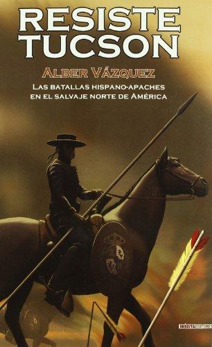9788492400638: RESISTE TUCSON (Cuadernos De La Trinchera)