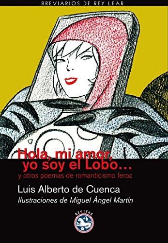 9788492403141: Hola Mi Amor Yo Soy El Lobo (Breviarios)