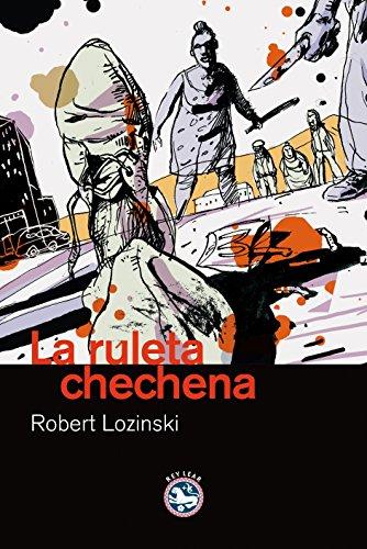 9788492403165: Ruleta Chechena,La (Literatura)