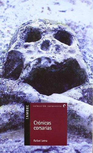 9788492404186: Cronicas corsarias (Catavento)